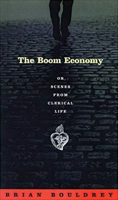 The Boom Economy: Or, Scenes from Clerical Life