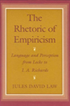 The Rhetoric of Empiricism: Language and Perception From Locke to I.A. Richards