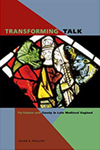Transforming Talk: The Problem with Gossip in Late Medieval England