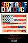 Specters of Democracy: Blackness and the Aesthetics of Nationalism